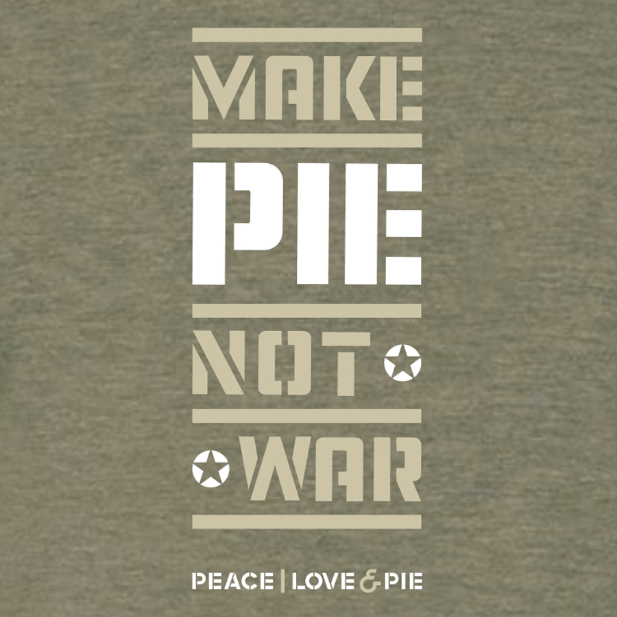Make Pie Not War Tshirt